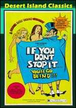 If You Don't Stop It... You'll Go Blind - Bob Levy; Keefe Brasselle