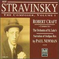 Igor Stravinsky: The Composer, Vol. 1 - Carl Albach (trumpet); Christopher Gekker (trumpet); John Cheek (bass); John Ostendorf (vocals); Jon Garrison (vocals); Jon Humphrey (vocals); Paul Newman; Susan Radcliff (trumpet); Wendy White (vocals); New York Choral Artists (choir, chorus)