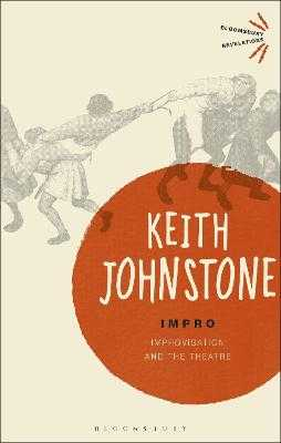 Impro: Improvisation and the Theatre - Johnstone, Keith