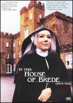 In This House of Brede - George Schaefer