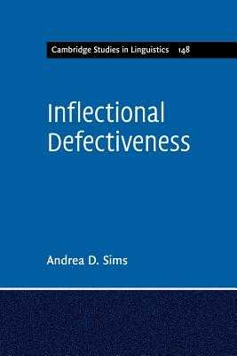 Inflectional Defectiveness - Sims, Andrea D.