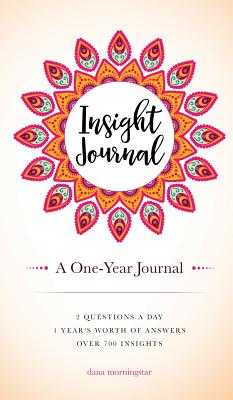Insight Journal: A One-Year Journal - Morningstar, Dana
