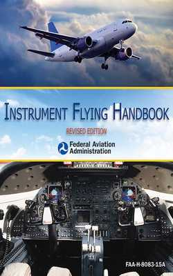 Instrument Flying Handbook - Federal Aviation Administration (FAA)