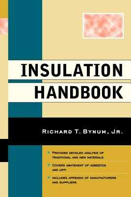 Insulation Handbook - Bynum, Richard T
