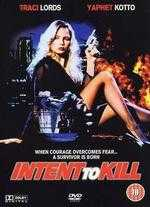 Intent to Kill - Charles Kanganis; Scott McAboy