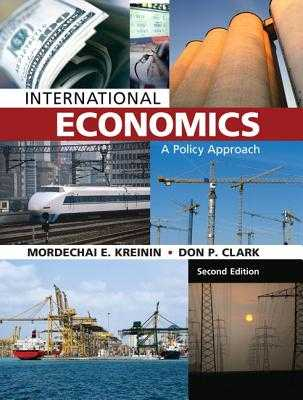 International Economics: A Policy Approach - Kreinin, Mordechai E, and Clark, Don P