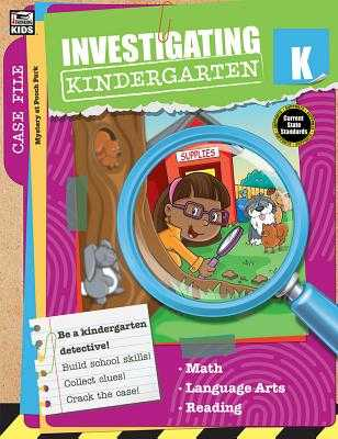 Investigating Kindergarten - Thinking Kids (Compiled by), and Carson-Dellosa Publishing (Compiled by)