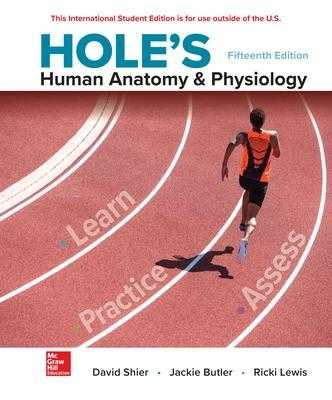 ISE Hole's Human Anatomy & Physiology - Shier, David, and Butler, Jackie, and Lewis, Ricki
