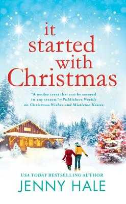 It Started with Christmas - Hale, Jenny