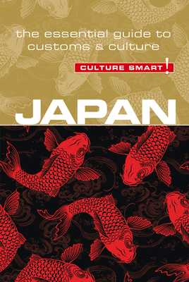 Japan - Culture Smart!: The Essential Guide to Customs & Culture - Norbury, Paul