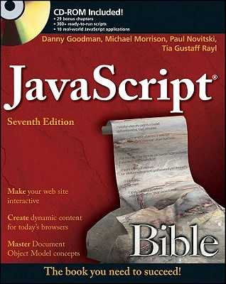 JavaScript Bible - Goodman, Danny, and Morrison, Michael, and Novitski, Paul