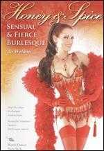 Jo Weldon: Honey & Spice - Sensual & Fierce Burlesque