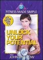 John Basedow: Fitness Made Simple - Unlock Your Potential