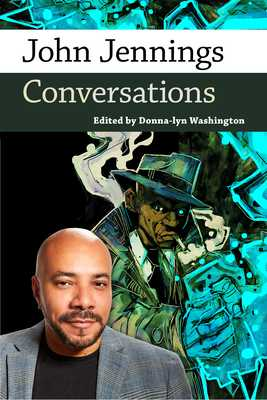 John Jennings: Conversations - Washington, Donna-Lyn (Editor)