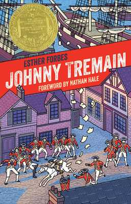 Johnny Tremain - Forbes, Esther Hoskins, and Hale, Nathan (Foreword by)