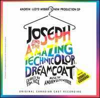 Joseph and the Amazing Technicolor Dreamcoat [Original Canadian Cast] - Andrew Lloyd Webber