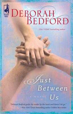 Just Between Us - Bedford, Deborah