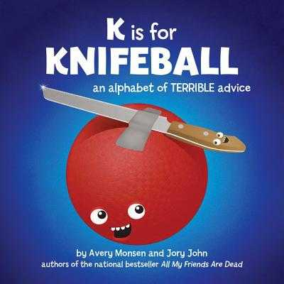 K Is for Knifeball - Monsen, Avery, and John, Jory