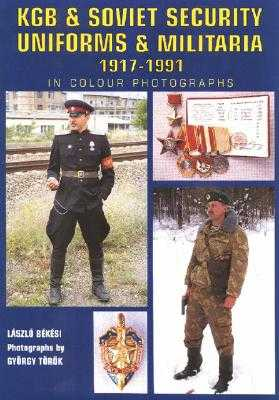 9781861265111: KGB and Soviet State Security Uniforms