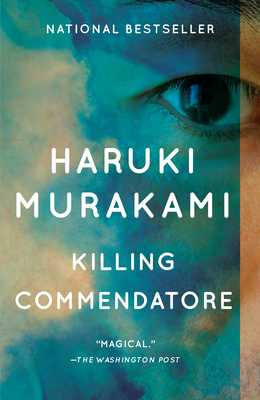 Killing Commendatore - Murakami, Haruki, and Gabriel, Philip (Translated by), and Goossen, Ted (Translated by)
