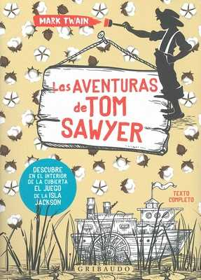 Las Aventuras de Tom Sawyer - Twain, Mark