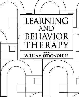 Learning and Behavior Therapy - O'Donohue, William T, Dr., PhD (Editor)