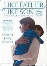 Like Father, Like Son - Hirokazu Koreeda