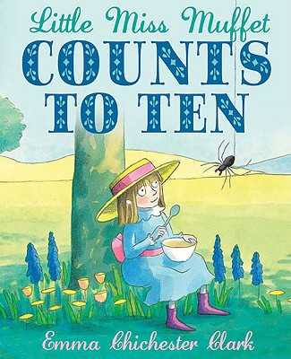 Little Miss Muffet Counts to Ten -