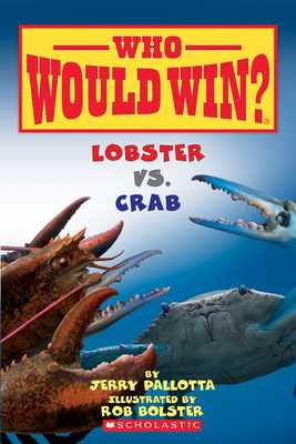 Lobster vs. Crab (Who Would Win?), Volume 13 - Pallotta, Jerry