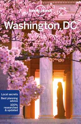 Lonely Planet Washington, DC - Lonely Planet, and Zimmerman, Karla, and Balfour, Amy C