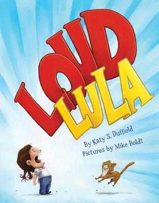 Loud Lula - Duffield, Katy S