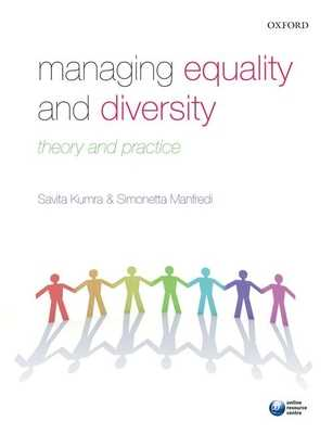 Managing Equality and Diversity: Theory and Practice - Kumra, Savita, and Manfredi, Simonetta, and Vickers, Lucy (Contributions by)