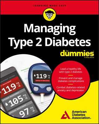 Managing Type 2 Diabetes for Dummies - American Diabetes Association