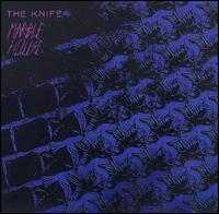 Marble House - The Knife
