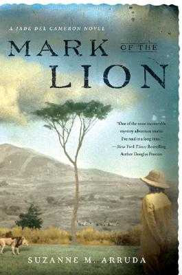 Mark of the Lion: A Jade del Cameron Mystery - Arruda, Suzanne