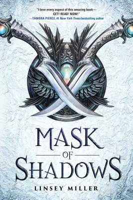 Mask of Shadows - Miller, Linsey