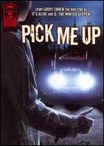 Masters of Horror: Pick Me Up - Larry Cohen