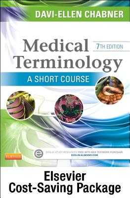 Medical Terminology: A Short Course - Text and Adaptive Learning Package - Chabner, Davi-Ellen