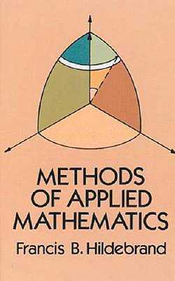 Methods of Applied Mathematics - Hildebrand, Francis B