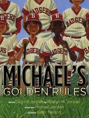 Michael's Golden Rules - Jordan, Deloris, and Jordan, Roslyn M, and Jordan, Michael (Introduction by)