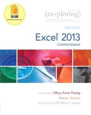 Microsoft Excel 2013: Comprehensive - Poatsy, Mary Anne, and Mulbery, Keith, and Davidson, Jason