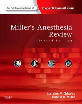 Miller's Anesthesia Review: With ExpertConsult Code - Sdrales, Lorraine M, and Miller, Ronald D