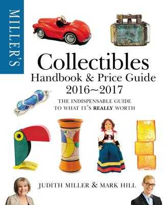 Miller's Collectibles Price Guide 2016-2017 - Miller, Judith