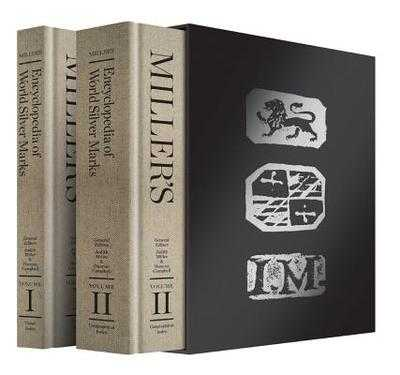 Miller's Encyclopedia of World Silver Marks - Miller, Judith, and Campbell, Duncan
