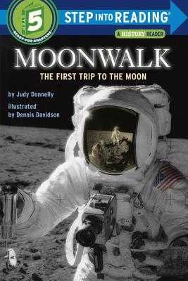 Moonwalk: The First Trip to the Moon - Donnelly, Judy