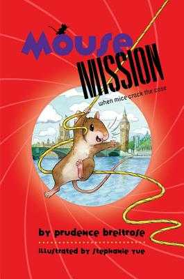 Mouse Mission - Breitrose, Prudence