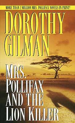 Mrs. Pollifax and the Lion Killer - Gilman, Dorothy