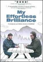 My Effortless Brilliance - Lynn Shelton