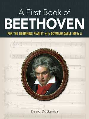 My First Book Of Beethoven: Favorite Pieces In Easy Piano Arrangements - Dutkanicz, David (Editor)