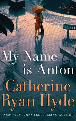 My Name Is Anton - Hyde, Catherine Ryan, and Crouch, Michael (Read by)